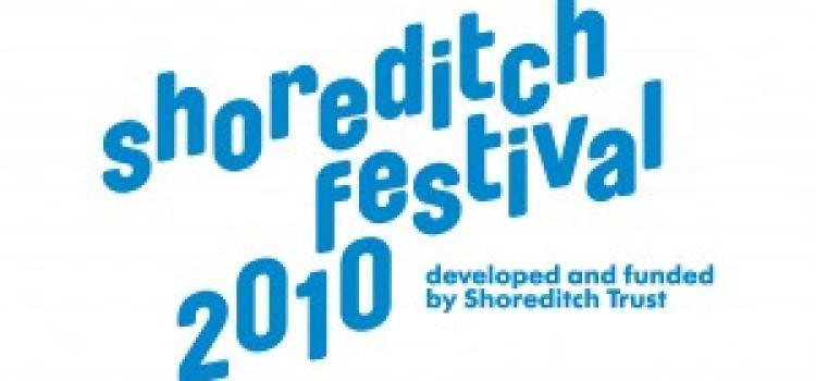Shoreditch Festival 16-18 July 2010
