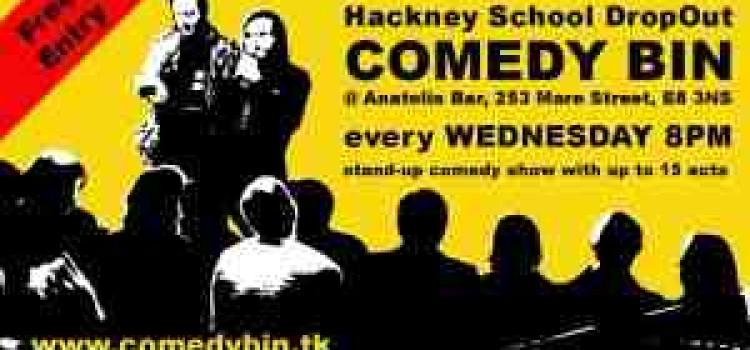 Hackney School DropOut Comedy Bin Wed – June 30th
