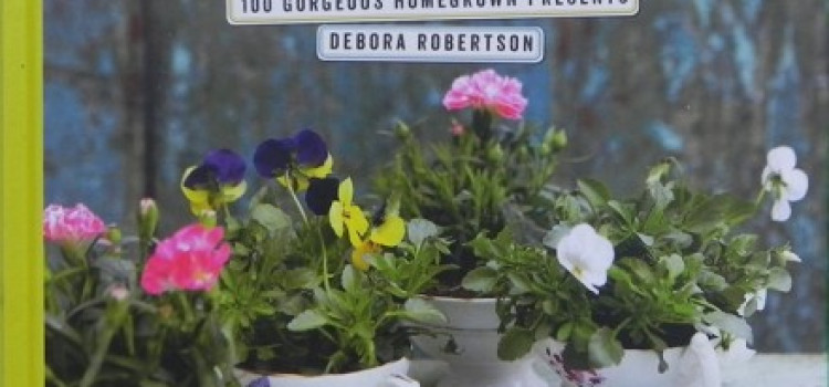 Book Launch; Gifts from the Garden by Debora Robertson