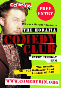 THE COMEDY BIN @ THE HORATIA @ The Horatia | London | England | United Kingdom