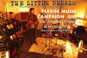 The Little Unsaid LIVE - Pledge Music Campaign @ Betty's Coffee | London | England | United Kingdom