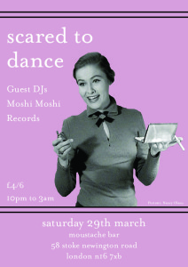 Scared To Dance Guest DJs Moshi Moshi Records @ Moustache Bar | London | United Kingdom