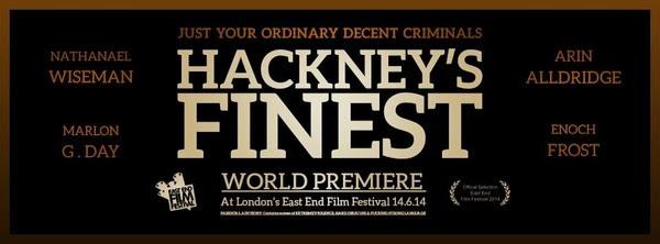 Hackney's Finest – Film Premiere