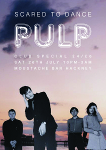 Scared To Dance // Pulp Special @ Moustache Bar | London | United Kingdom