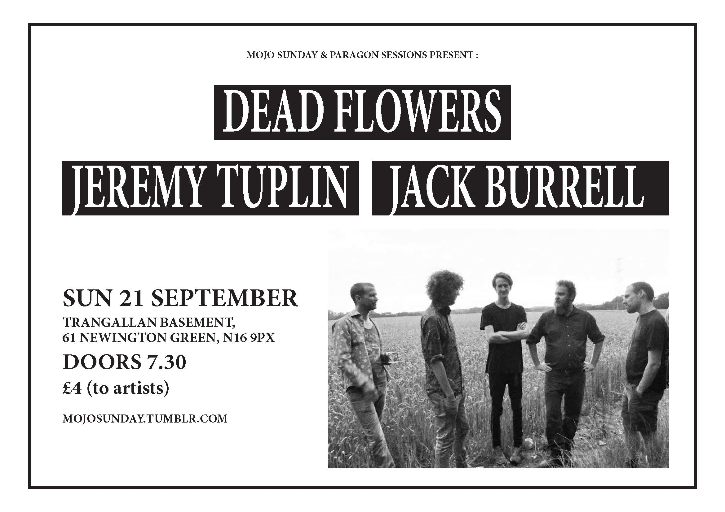 Mojo Sunday presents: Dead Flowers + Jack Burrell + Jeremy Tuplin