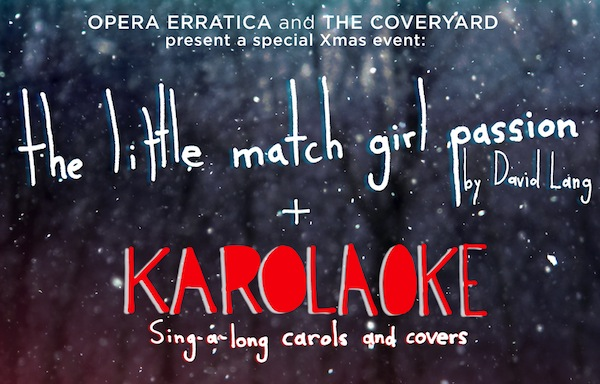 the little match girl passion + KAROLAOKE