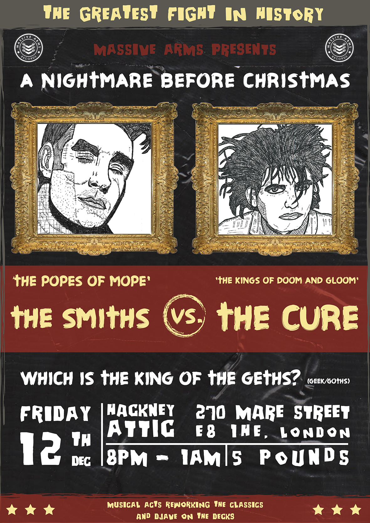 The Smiths vs The Cure – A NIGHTMARE BEFORE CHRISTMAS – a Massive Arms Promotions SPECTACULAR