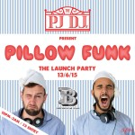 The PJ DJs present: Pillow Funk (The Launch Party)