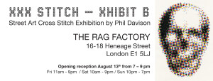 XXX STITCH - XHIBIT B @ THE RAG FACTORY | London | United Kingdom