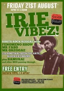 IRIE VIBEZ! @ Silver Bullet | London | United Kingdom